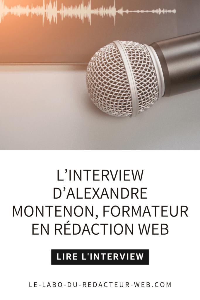 l'interview d'alexandre montenon formateur en redaction web