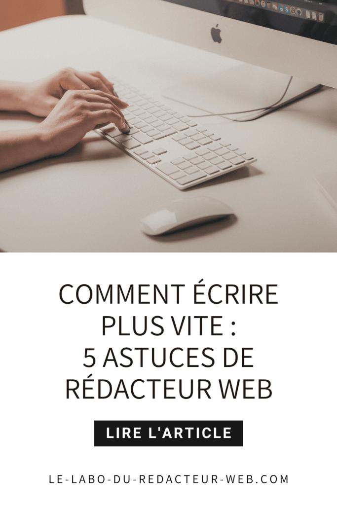 5 astuces de redacteur web pour ecrire plus vite