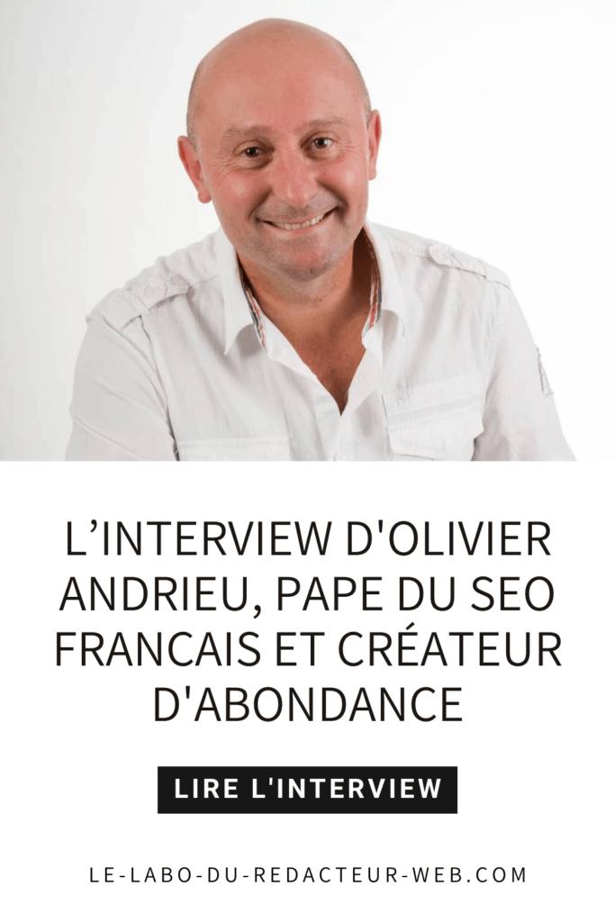 l'interview d'olivier andrieu, pape du seo français et createur de la societe abondance