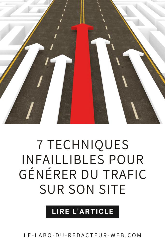 7 techniques infaillibles pour generer du trafic sur son site
