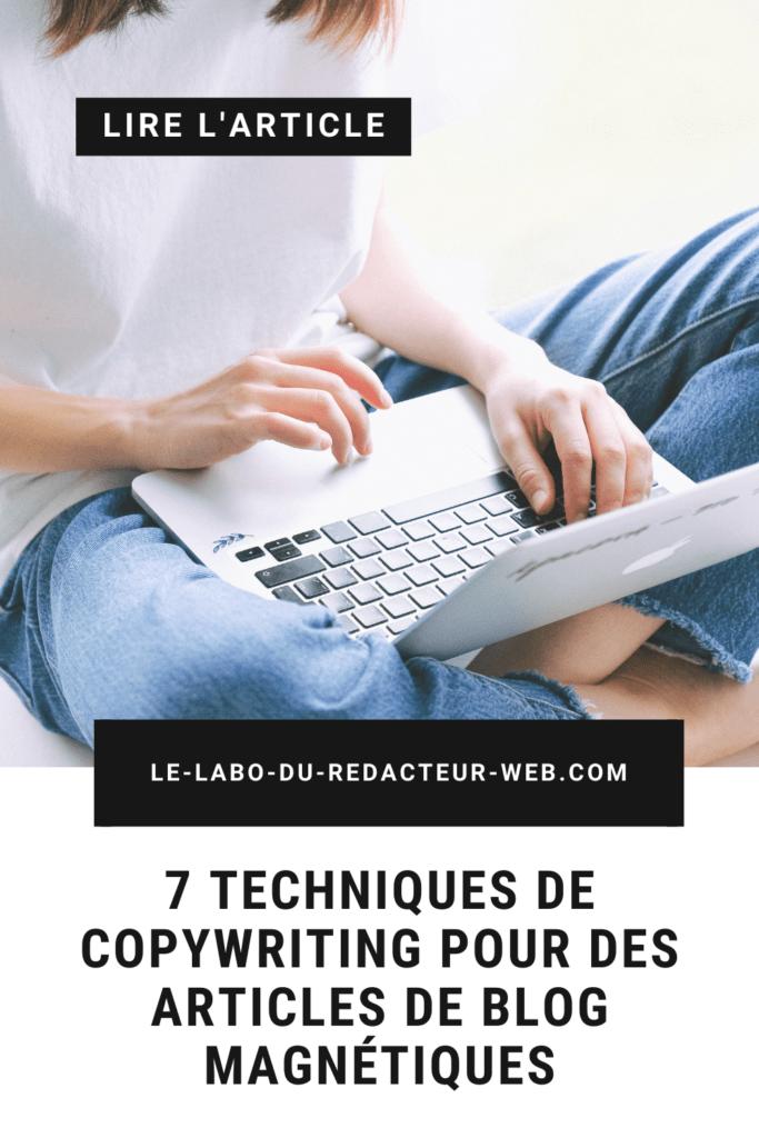 7 techniques de copywriting pour des articles de blog magnetiques
