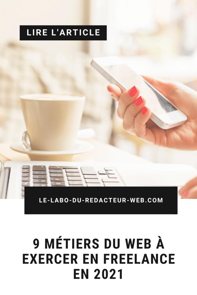 9 metiers du web a exercer en freelance en 2021