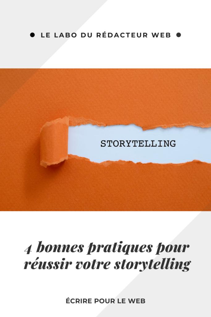 4 bonnes pratiques pour reussir votre storytelling